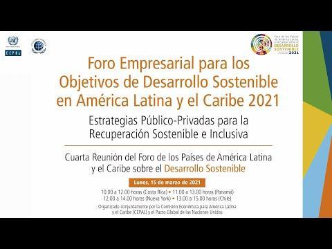 Embedded thumbnail for Foro Empresarial para los Objetivos de Desarrollo Sostenible en América Latina y el Caribe 2021